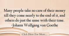 Johann Wolfgang von Goethe Quotes About Money - 47158