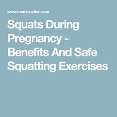 Squats During Pregnancy - Benefits And Safe Squatting Exercises
