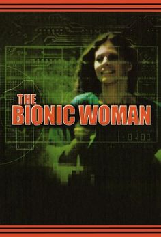 I can hear the music that would play, when she became bionic! Classic, the young kids today missed out on the best years for television & movies! Sigh!