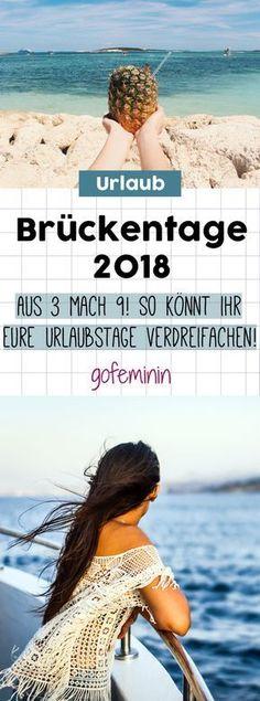 Brückentage 2018: So verdreifacht ihr eure Urlaubstage!