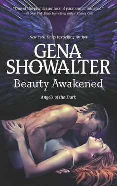 Cover Reveal: Beauty Awakened (Angels of the Dark #2) by Gena Showalter. Coming 2/26/13