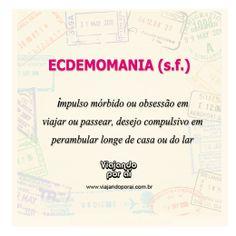 """Ecdemomania: você também sofre desse """"mal""""?"""
