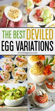 I've rounded up some of the Best Deviled Egg Variations for you to consider for your next dinner or party! I've got everything from some classic recipes to some variations that you've never even heard of! From overthebigmoon.com! #EggAndGrapefruitDiet