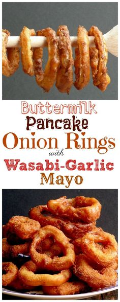 VIDEO + RECIPE of Buttermilk Pancake Batter Onion Rings with Wasabi-Garlic Mayo from NoblePig.com.