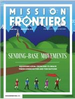 The March/April edition of Mission Frontiers is out. Articles by Jeff Sundell, Nathan Shank, Troy Cooper, Stan Parks, David Watson, Fred Campbell and some bloke called Steve Addison. A great resour…