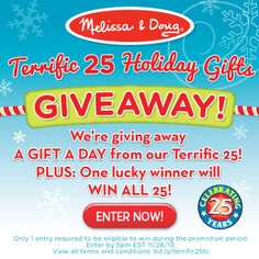 Enter MelissaAndDoug'sTerrific 25 Holiday Gifts Giveaway! Melissa & Doug is giving away A Gift A Day form our Terrific 25! PLUS: One lucky w...