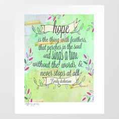 Hope is the thing with feathers- Emily Dickinson Art Print by Tiffany Jones - $15.60