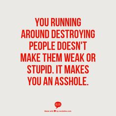 The narcissist believes his strength comes from the weakness of others. Sadly it will always be temporary and he will eventually get bored. He is a jerk that can NEVER really love. Pity him. He can never be fixed