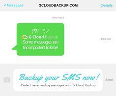 G Cloud backups your never-ending messages FOREVER: gcloudbackup.com