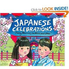 A year of Japanese festivals – traditions, activities, and special foods for Japanese New Year, Hina Matsuri (Doll Festival), Cherry Blossom parties, Kodomo-no-hi (Children's Day), Star Festival, O-Bon (Festival of Souls), and more. Colorful, fun illustrations. (Picture book)