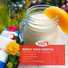 Get into the spirit of summer with our Perfect Peach smoothie!  Ingredients: 1 Premier Protein 11oz. Vanilla Shake 1 cup of peaches ½ cup of mangos 1 cup of ice Blend until smooth, and enjoy!