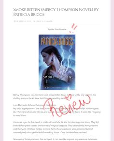 #spoilerfreereview #Review #smokebitten #patriciabriggs #mercythompson My Romance, Romance Novels, Patricia Briggs, Anxious, Super Powers, Prison, Something To Do, Acting, About Me Blog