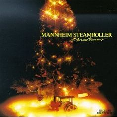"Mannheim Steamroller does Christmas beautifully. My favorite is ""Bring a Torch Jeannette Isabella."""