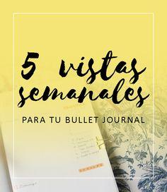 Bullet Journal, layout, vista, vistas, layouts, semana, semanal, semanales