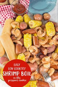 This Easy Low Country Shrimp Boil (cooked in a pressure cooker) brings together shrimp, sausage, potatoes and corn in a delightfully spicy one pot meal. It's a great way to celebrate summer and warm weather with friends and family!