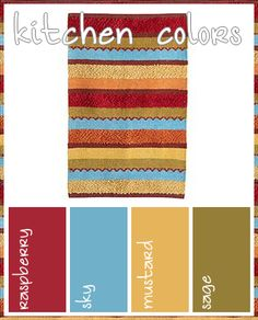 """Kitchen Color Motif: raspberry red, sky blue, mustard yellow, and sage green. I think every kitchen should contain """"food"""" colors ie red, yellow, green. makes you hungry! :)"""