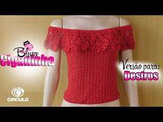Bya Ferreira - Crochet Designer: Videoaula | Blusa Ciganinha Fashion