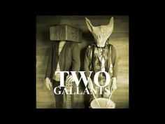 And I hate to sound so true But I mean nothing to you   :Two Gallants - Despite What You've Been Told