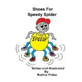 Shoes for Speedy Spider (Kindle Edition)