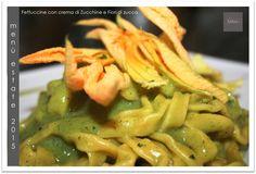 Fettuccine con crema di Zucchine e Fiori di zucca