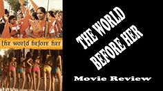 The World Before Her - Movie Review