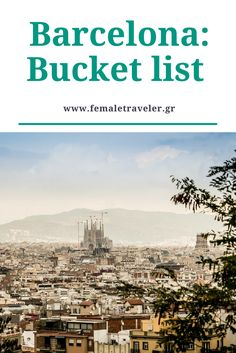Barcelona: Bucket list *Translation button at the top*
