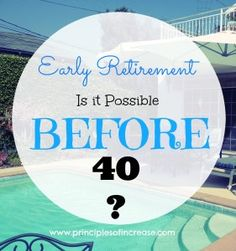 Early Retirement- Is It Possible Before 40? The American Way: work forever, retire and eat dog food in your sunset years. Did you know there is another, better, way? I didn't until now. We are determined to end up differently. So can you!