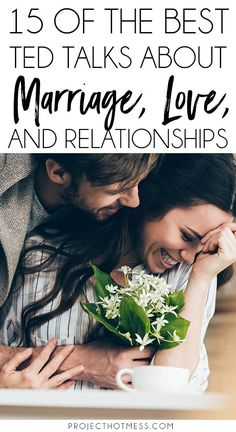 Want to know the keys to a happy marriage? Check out these TED Talks about marriage, relationships, love and everything in between. #marriagegoals #happymarriage #marriageadvice
