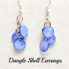 Crafts to Make and Sell - Dangle Shell Earrings - Easy Step by Step Tutorials for Fun, Cool and Creative Ways for Teenagers to Make Money Selling Stuff - Room Decor, Accessories, Gifts and More http://diyprojectsforteens.com/diy-crafts-to-make-and-sell