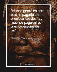 Las diez mejores frases de Nelson Mandela #NELSON…