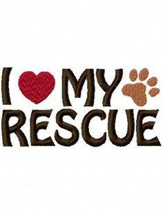 I Love My Rescue Embroidery Machine Applique Design 2351