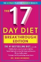 Click for helpful grocery list and tips. The 17-Day Diet Breakthrough Edition by Dr Mike Moreno