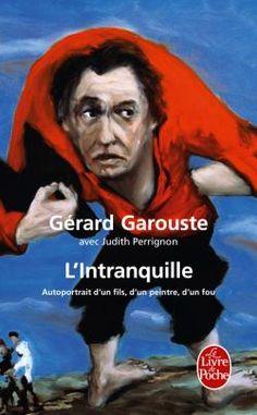 L'Intranquille de Gérard Garouste / Le Livre de Poche