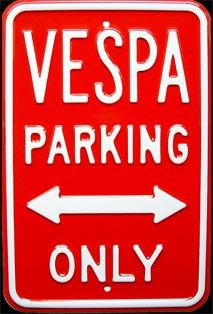 ~ VESPA Parking ONLY!!