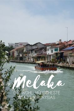 Melaka - Unsere Tipps für die wohl schönste Stadt in Malaysia
