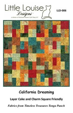 Quilt Patterns California Dreaming EASY Quilt Pattern uses by LittleLouiseQuilts Batik Quilts, Scrappy Quilts, Easy Quilts, Layer Cake Patterns, Star Quilt Patterns, Layer Cake Quilts, Layer Cakes, The Quilt Show, Quilting Projects