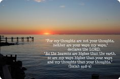 isiah 55:9 - Bing Images