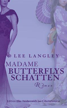 """""""Puccinis Klassiker neu erzählt"""": Eine Buchempfehlung von Holger Sweers zum Buch """"Madame Butterflys Schatten"""" von Lee Langley von C. Bertelsmann!"""
