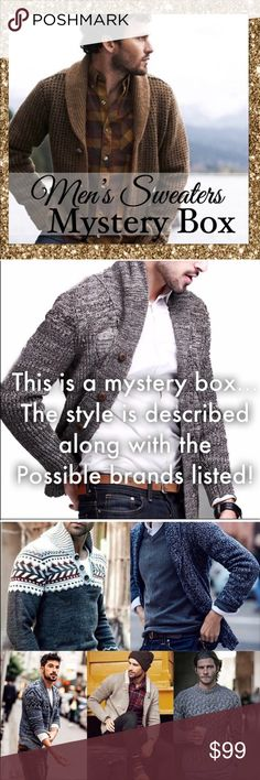 Men's Sweater Wear Mystery Box (3 Pieces) Cheers to getting. New wardrobe , items hand selected by your personal stylist Glam! Let me transform you to the hottest looking guy this fall. Sweater styles will be a mix of: cardigans, vest, pullover sweaters , sweater hoodies & makes all sweaters. This is a pre made box no requests taken . Colors will vary. Brands might include : J.Crew, Billbass, Hugo Boss, Lacoste , Levi, Tommy Hilfiger, J.Crew, Michael Kors, Náutica , Polo, Ralph Lauren…