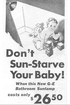 "GE Sunlamp: ""Don't sun-starve your baby!"""