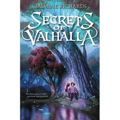 Secrets of Valhalla - Two friends awaken a world of myth and magic in this clever middle grade fantasy perfect for fans of Rick Riordan and Anne Ursu.  It's no...