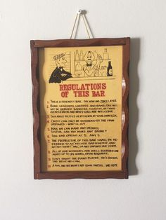 """Vintage """"Regulations of this Bar"""" Plaque - Rules of the Bar, Man Cave, Barware, Home Decor 1950s Pin Up, Red Rose Tea, Wood Images, Man Cave, Card Stock, Barware, Craft Supplies, How To Make Money, Antique"""
