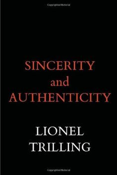 Bestseller Books Online Sincerity and Authenticity (Harvard Paperbacks) Lionel Trilling $18.68  - http://www.ebooknetworking.net/books_detail-0674808614.html
