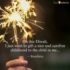 #starrfairy #poetry #oneliner #childhood  #childinme #gifttomyself  #diwali  #yourquote #quote #stories #qotd #quoteoftheday #wordporn #quotestagram #wordswag #wordsofwisdom #inspirationalquotes #writeaway #thoughts #poetry #instawriters #writersofinstagram #writersofig #writersofindia #igwriters #igwritersclub Blog Names, One Liner, Word Porn, Quote Of The Day, Affirmations, The Past, Poetry, Childhood, About Me Blog