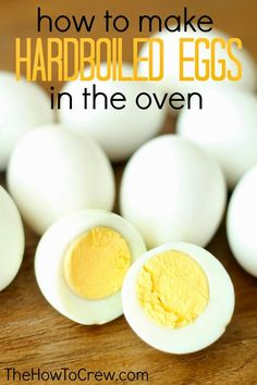 How To Cook Hardboiled Eggs in the Oven from TheHowToCrew.com. So easy and foolproof! #food #recipe #howto