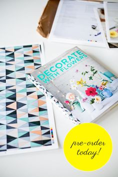 Pre-order Decorate With Flowers on amazon.com or amazon.co.uk (for UK and EU)