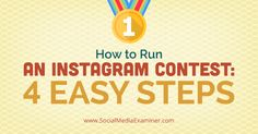 How to Run an Instagram Contest: Four Easy Steps
