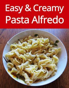Easy Creamy Pasta Alfredo Recipe With Homemade Alfredo Sauce (from MelanieCooks.com)
