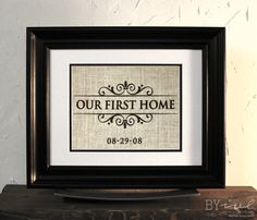 Burlap Sign Wall Decor. Our First Home. Perfect Gift.