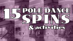 15 Basic Pole Dance Spins & Activities (Beginner & Intermediate) Tutorial